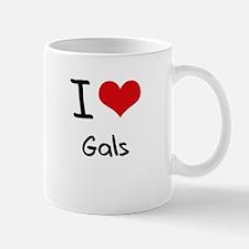 I Love Gals Mug