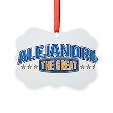 The Great Alejandro Ornament