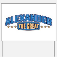 The Great Alexander Yard Sign