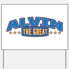 The Great Alvin Yard Sign