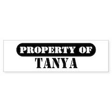 Property of Tanya Bumper Bumper Sticker