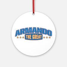 The Great Armando Ornament (Round)