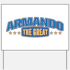 The Great Armando Yard Sign