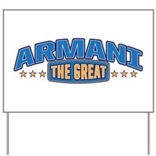 The Great Armani Yard Sign
