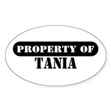 Property of Tania Oval Decal