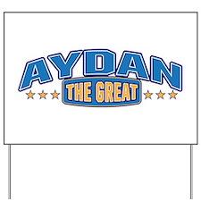 The Great Aydan Yard Sign