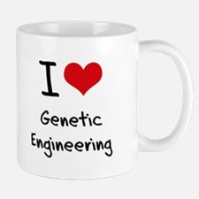 I Love Genetic Engineering Mug