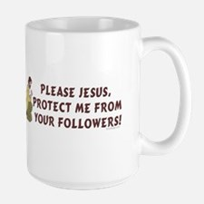 Please Jesus, protect me from Mug
