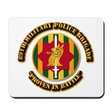 Army - SSI - 89th Military Police Brigade Mousepad