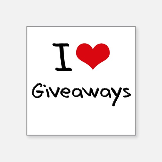 I Love Giveaways Sticker