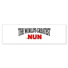 """The World's Greatest Nun"" Bumper Bumper Sticker"
