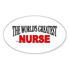 """The World's Greatest Nurse"" Oval Decal"