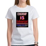 Censorship is UnAmerican! Women's T-Shir