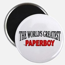 """""""The World's Greatest Paperboy"""" Magnet"""