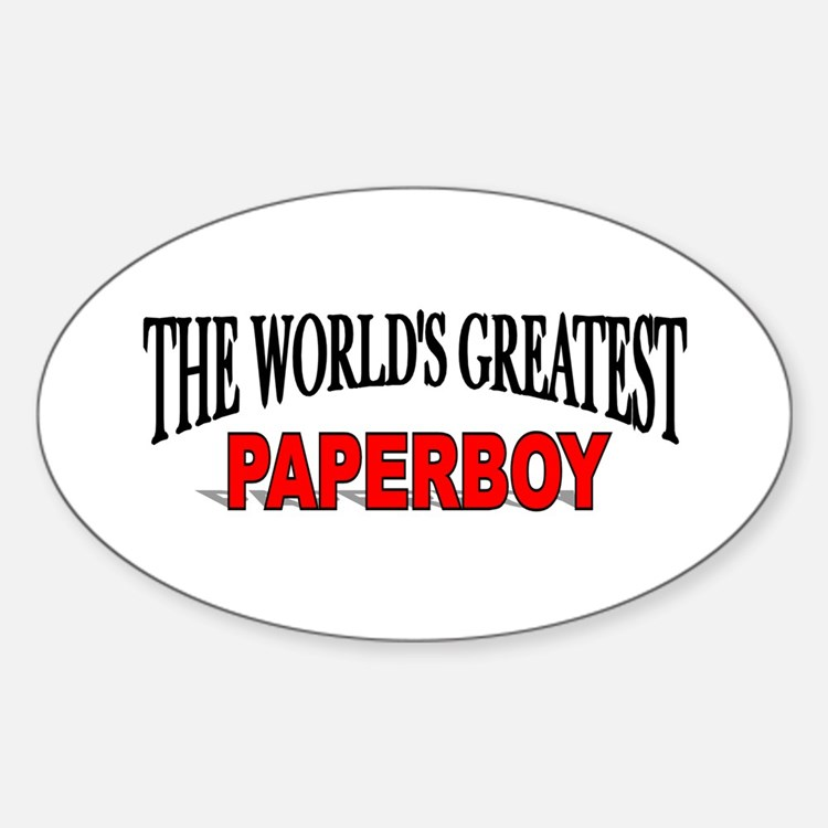 """The World's Greatest Paperboy"" Oval Decal"
