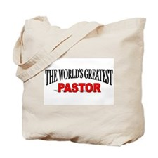 """The World's Greatest Pastor"" Tote Bag"