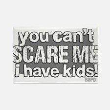 Cant Scare a Parent Rectangle Magnet