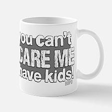 Cant Scare a Parent Mug