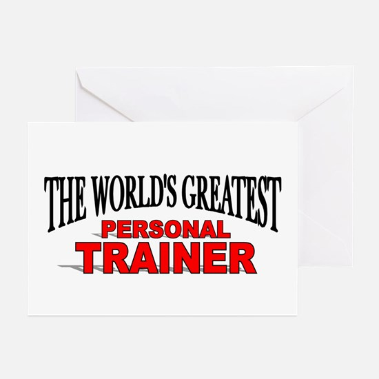"""""""The World's Greatest Personal Trainer"""" Greeting C"""