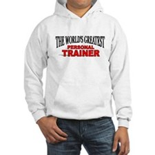 """""""The World's Greatest Personal Trainer"""" Jumper Hoodie"""