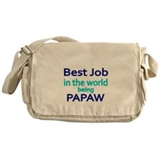 Best Job in the world, being PAPAW Messenger Bag