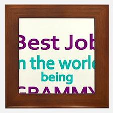 Best Job in the world, being GRAMMY Framed Tile