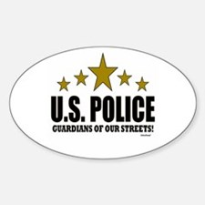 U.S. Police Guardians Of Our Street Sticker (Oval)