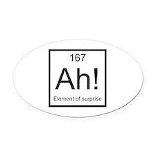 Ah! Element of Surprise Oval Car Magnet