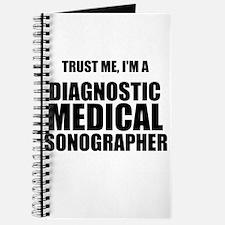 Trust Me, Im A Diagnostic Medical Sonographer Jour