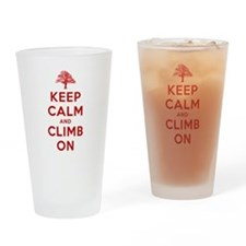Keep Calm and Climb On Drinking Glass