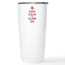 Keep Calm and Climb On Travel Mug