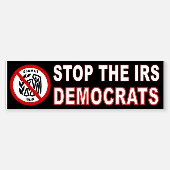IRS DEMOCRATS Bumper Bumper Bumper Sticker