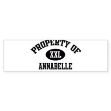 Property of Annabelle Bumper Bumper Sticker