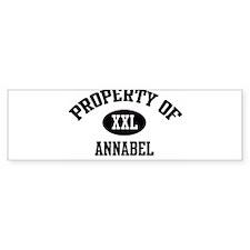 Property of Annabel Bumper Bumper Sticker