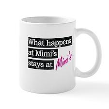 What happens at Mimi's house . . . Mug