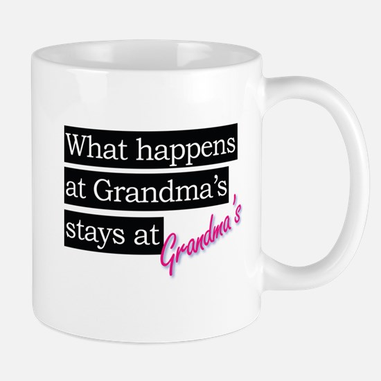 What happens at Grandma's house . . . Mug