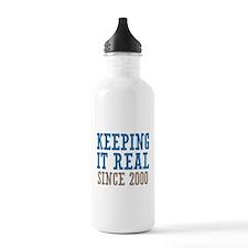 Keeping It Real Since 2000 Water Bottle