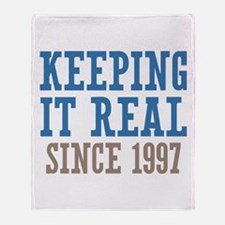 Keeping It Real Since 1997 Throw Blanket