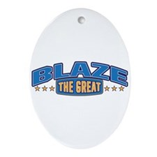 The Great Blaze Ornament (Oval)