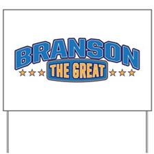 The Great Branson Yard Sign