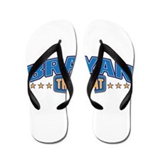 The Great Brayan Flip Flops