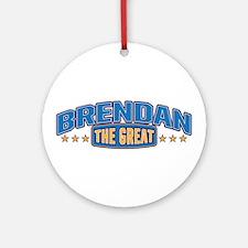 The Great Brendan Ornament (Round)