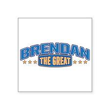 The Great Brendan Sticker