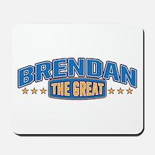 The Great Brendan Mousepad