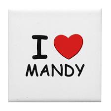 I love Mandy Tile Coaster