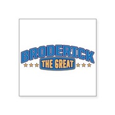 The Great Broderick Sticker