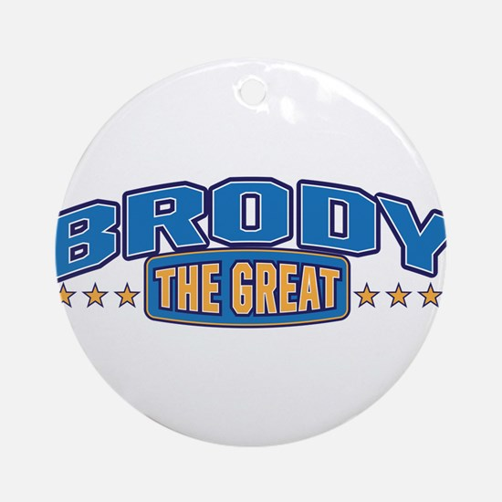The Great Brody Ornament (Round)