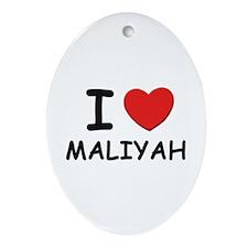 I love Maliyah Oval Ornament