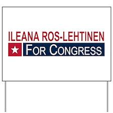 Elect Ileana Ros-Lehtinen Yard Sign