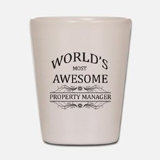 World's Most Awesome Property Manager Shot Glass